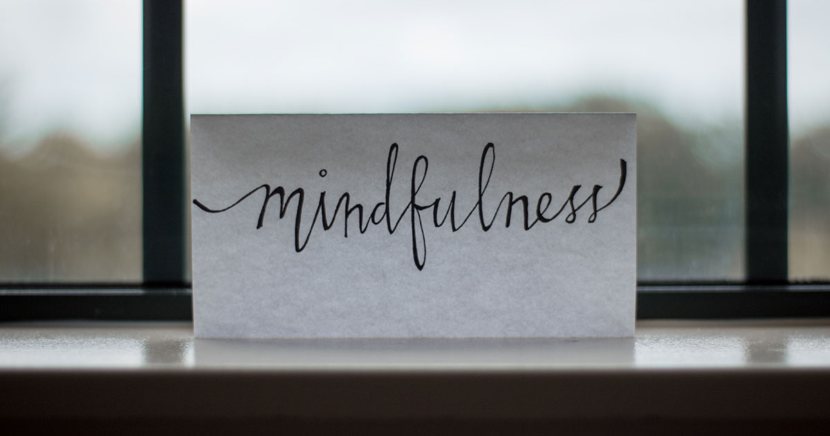 Sign that says mindfulness